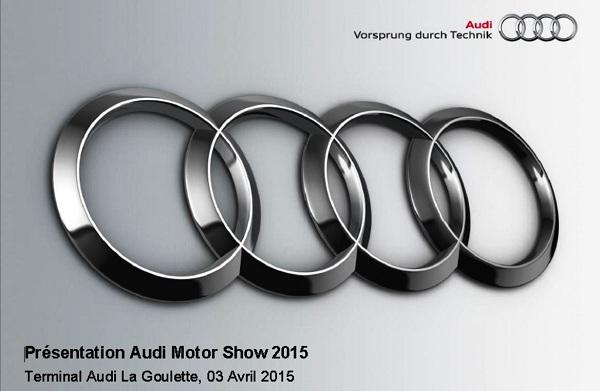 Audi Motor Show 2015-est un nouveau rendez-vous annuel qui permettra de dévoiler les nouveautés Audi-600
