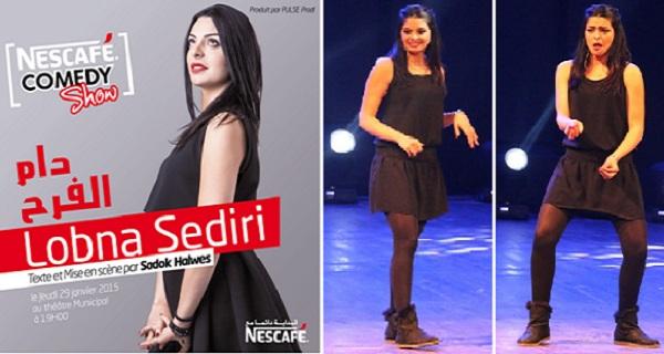 - Dème El Farh-un One Man Show de Lobna Sediri-la concrétisation d'un rêve par NESCAFÉ