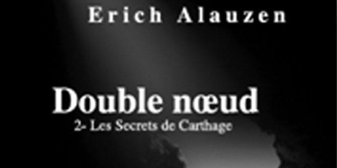 Erich Alauzen sort son second roman policier, un nouveau double nœud dont l'action se déroule en Tunisie début 1924
