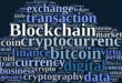 L'»Africa Blockchain Summit» se tiendra en mai 2018 en Tunisie
