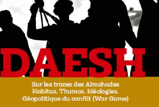 """Vient de paraître : """"Daesh, Géopolitique du conflit"""""""